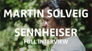 X1 desktop martin solveig x sennheiser full interview